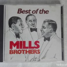 CDs de Música: MUSICA CD - FANFARE CDD 461 - THE BEST OF THE MILLS BROTHERS. Lote 196135040