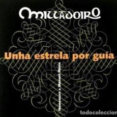 CDs de Música: MILLADOIRO. UNHA ESTRELA POR GUIA. FOLK. GALICIA. CD. NUEVO Y PRECINTADO.. Lote 196140257