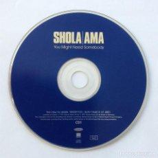 CDs de Música: SHOLA / AMA YOU MIGHT NEED SOMEBODY 5 CANCIONES 1997. Lote 196475456