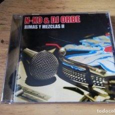 CDs de Música: N - KO AND DJ ORBE RIMAS Y MEZCLAS 2 CD 2007 MIXTAPE - HIP HOP. Lote 196527515