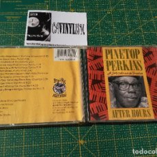 CDs de Música: PINETOP PERKINS WITH LITTLE MIKE AND THE TORNADOES – AFTER HOURS CD BLIND PIG RECORDS – 73088 EDIC. Lote 197075937