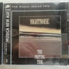 CDs de Música: NIGHTNOISE - THE PARTING TIDE - CD LO MEJOR DE LA MUSICA NEW AGE Nº1 WIIDHAM HILL 1999. Lote 220280068