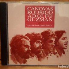 CDs de Música: CÁNOVAS RODRIGO ADOLFO Y GUZMÁN - QUERIDOS COMPAÑEROS - 1995 - COMPRA MÍNIMA 3 EUROS. Lote 197333016