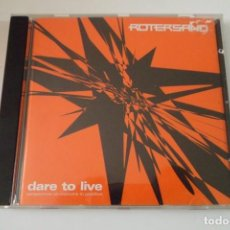 CDs de Música: CD ROTERSAND. DARE TO LIVE.. Lote 197362713