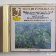 CDs de Música: MUSSORSGKY RAVEL PICTURES AT AN EXHIBITION / STRAVINSKY LE SACRE DU PRINTEMPS - KARAJAN. Lote 197566700
