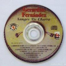 CDs de Música: GERARDITO FERNÁNDEZ CD SANGRE DE CHARRO. Lote 197681068