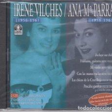 CDs de Música: IRENE VILCHES / ANA MARIA PARRA - DOBLE CD REMASTERIZADO - NUEVO Y PRECINTADO. Lote 243694760