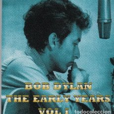 CDs de Música: BOB DYLAN - THE EARLY YEARS VOLUMEN I - CD GRABADO EN MINNESOTA EN MAYO DE 1961. Lote 197709975