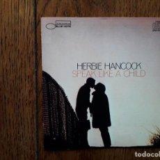 CDs de Música: HERBIE HANCOCK - SPEAK LIKE A CHILD. Lote 197925247