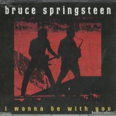 CDs de Música: BRUCE SPRINGSTEEN I WANNA BE WITH YOU. Lote 198022241