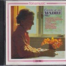 CDs de Música: CANTO A MI MADRE - CD FONOMUSIC 1992 - ALEJANDRO CONDE CARLOS CANO EL FARY PANSEQUITO MARIA JIMENEZ . Lote 198150493