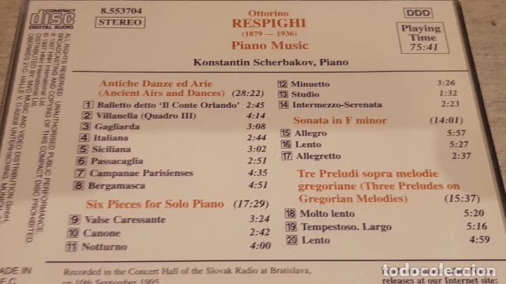 CDs de Música: RESPIGHI / PIANO MUSIC / KONSTANTIN SCHERBAKOV - PIANO / CD-NAXOS / DE LUJO. - Foto 2 - 198344391