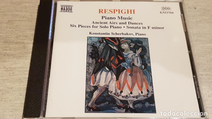RESPIGHI / PIANO MUSIC / KONSTANTIN SCHERBAKOV - PIANO / CD-NAXOS / DE LUJO. (Música - CD's Clásica, Ópera, Zarzuela y Marchas)