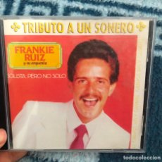 CDs de Música: CD ALBUM FRANKIE RUIZ Y SU ORQUESTA SOLISTA PERO NO SOLO TRIBUTO A UN SONERO LP MC SINGLE MERENGUE. Lote 198631343