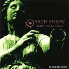 CDs de Música: ARCH ENEMY - BURNING BRIDGES (EU, 1999). Lote 198860665