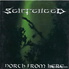 CDs de Música: SENTENCED - NORTH FROM HERE (GERMANY, 2000). Lote 198861052