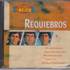 CDs de Música: REQUIEBROS - SIMPLEMENTE LO MEJOR - CD NUEVO PRECINTADO. Lote 198885466
