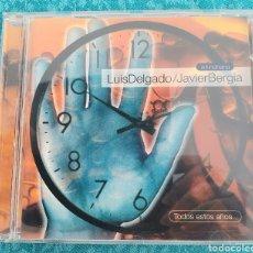 CDs de Música: RARO.TODOS ESTOS AÑOS...LUIS DELGADO Y JAVIER BERGIA. CD. Lote 198906358