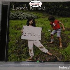 CD de Música: LUCINDA WILLIAMS, BLESSED, CD, FOLK ROCK. Lote 199158006