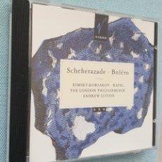 CDs de Música: SCHEHERAZADE. BOLERO. RIMSKY-KORSAKOV. RAVEL.THE LONDON PHILARMONIC.ANDREW LITTON. Lote 199934802