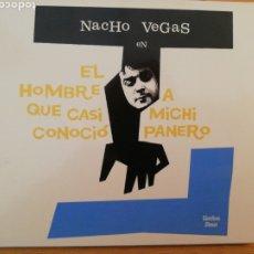 CDs de Música: NACHO VEGAS. EL HOMBRE QUE CASI CONOCIÓ A MICHI PANERO. LIMBO STARR, SPAIN 2005.. Lote 200103657