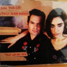 CDs de Música: JOHN PARISH + POLLY JEAN HARVEY. THAT WAS MY VEIL.. Lote 200107615