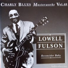 CD de Música: LOWELL FULSON - RECONSIDER BABY (1954-1961) - CD (CHARLIE BLUES MASTERWORKS VOL. 48) . Lote 200271038