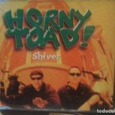 CDs de Música: HORNY TOAD SHIVER CD SINGLE 1997 CAJA PLASTICO EU DISCOS DOMO PEPETO. Lote 200391198