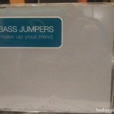 CDs de Música: BASS JUMPERS MAKE UP YOUR MIND CD MAXI 1999 BYTE RECORDS PEPETO. Lote 200589442