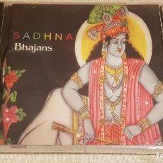 CDs de Música: SADHNA. BHAJANS. CD 8 TEMAS - INDIA - PRECINTADO.. Lote 200751900