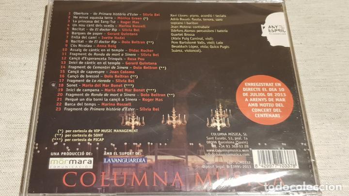 CDs de Música: ESPRIU A SINERA / CONCERT DEL CENTENARI / VARIOS ARTISTAS / CD AGOTADO EN TIENDAS. / PRECINTADO. - Foto 2 - 200752777
