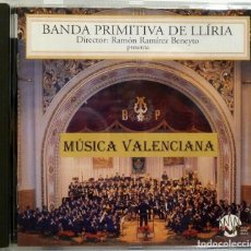 CDs de Música: BANDA PRIMITIVA DE LLIRIA - MUSICA VALENCIANA - VARIOS. Lote 201193463