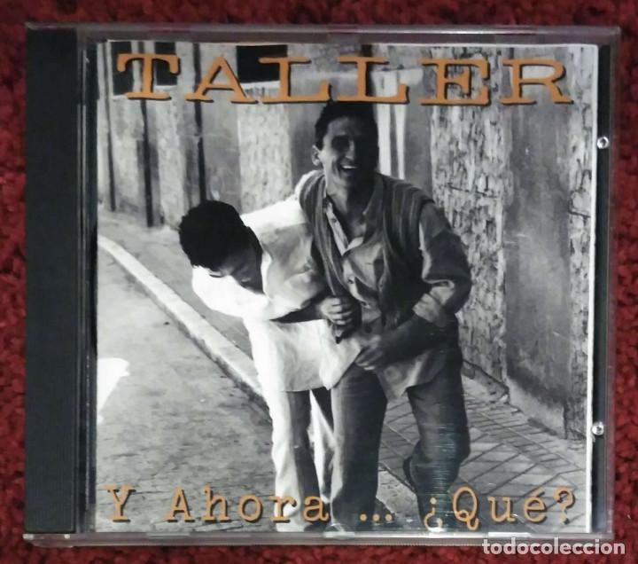 TALLER (Y AHORA... ¿QUE?) CD 1994 (CON ANA BELEN, VICTOR MANUEL... - PEDRO GUERRA) (Música - CD's Otros Estilos)
