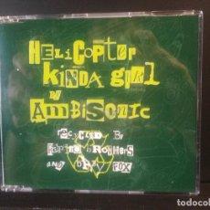 CDs de Música: HELICOPTER KINDA GIRL BY AMBISONIC MAXI CD 4TRACK UK PEPETO. Lote 201837286