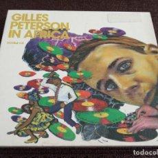 CDs de Música: 2CD GILLES PETERSON - IN AFRICA / RARO / ELECTRONICA HOUSE. Lote 201967716