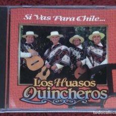 CDs de Música: LOS HUASOS QUINCHEROS (SI VAS PARA CHILE...) CD 1995 CHILE. Lote 201977137