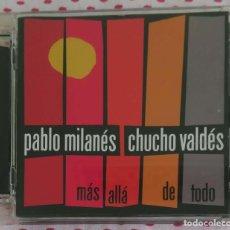 CDs de Música: PABLO MILANES & CHUCHO VALDES (MAS ALLA DE TODO) CD 2007. Lote 201978015
