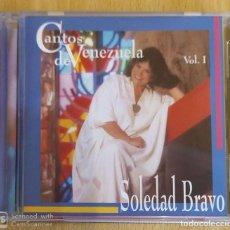 CDs de Música: SOLEDAD BRAVO (CANTOS DE VENEZUELA - VOL. 1) CD EDICIÓN VENEZUELA. Lote 202322185