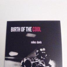CDs de Música: MILES DAVIS BIRTH OF THE COOL ( 1949 DOL 2017 ) FUNDA CARTON REPLICA DISCO ORIGINAL GIL EVANS. Lote 278511828
