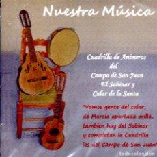 CDs de Música: CUADRILLA ANIMEROS DEL CAMPO DE SAN JUAN, EL SABINAR Y CALAR DE LA SANTA - CD NUESTRA MÚSICA (2017). Lote 202372312