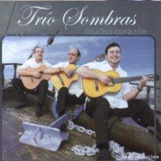 CDs de Música: TRÍO SOMBRAS - CD MUCHO CORAZÓN (PERDICIÓN, 2006). Lote 202448442