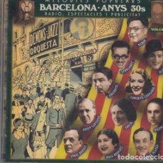 CDs de Música: BARCELONA ANYS 30S MELODIES POPULARS RADIO ESPECTACLES I PUBLICITAT VOLUM 1 CD DEMON SERRAMONT ALADY. Lote 263954490