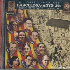 CDs de Música: BARCELONA ANYS 30S MELODIES POPULARS RADIO ESPECTACLES I PUBLICITAT VOLUM 2 CD TORESKI Y MILIU ETC. Lote 263954420