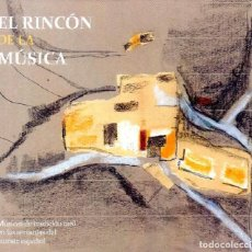 CDs de Música: VARIOS - CD EL RINCÓN DE LA MÚSICA (2018). Lote 262243755