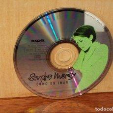 CDs de Música: SANDRA MOREY - COMO UN IMAN - SOLO CD SIN CARATULAS, NI CAJA. Lote 261690815