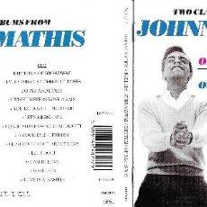 CDs de Música: JOHNNY MATHIS - BALLADS OF BROADWAY / RHYTHMS OF BROADWAY. Lote 202776930