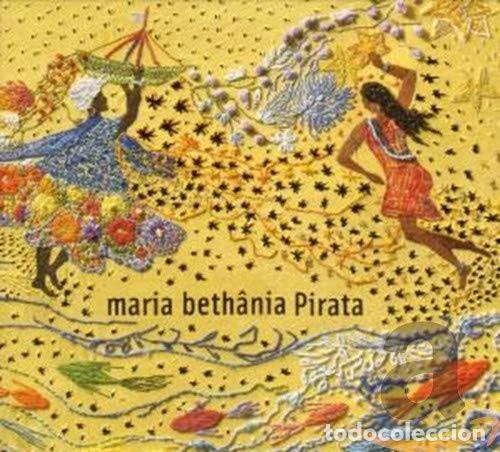 MARIA BETHÂNIA – PIRATA - NUEVO Y PRECINTADO (Música - CD's Latina)