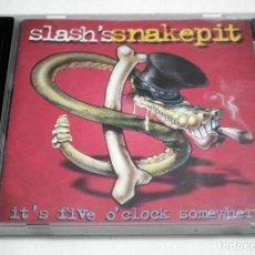 CDs de Música: CD SLASH´S SNAKEPIT - IT´S FIVE O´CLOCK SOMEWHERE. Lote 202909191