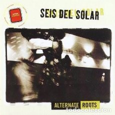 CDs de Música: SEIS DEL SOLAR – ALTERNATE ROOTS - NUEVO Y PRECINTADO. Lote 244586460