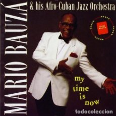 CDs de Música: MARIO BAUZÁ & HIS AFRO-CUBAN JAZZ ORCHESTRA – MY TIME IS NOW - NUEVO Y PRECINTADO. Lote 202958155